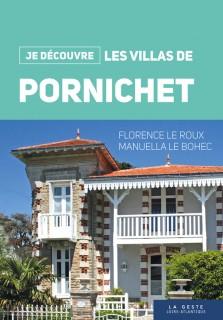 Je découvre les villas de Pornichet